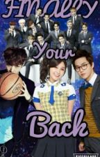 Finally your back(exo Lay and Suho ff) by ExoandBts88