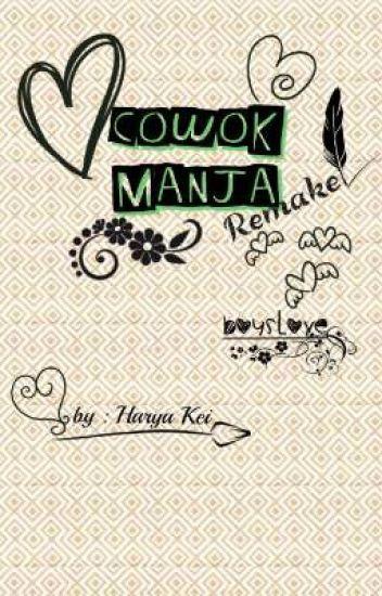 Cowok Manja ( end )