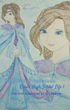 Tangalian Princesses: Rhea's High School Life 1: The First Adventure by Rhea_teamix321