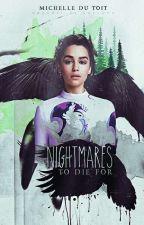 Nightmares To Die For by Nightmarish248