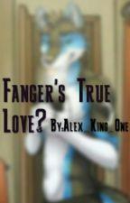 Fanger's True Love? by Alex_King_One