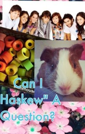 """Can I """"Haskew"""" A Question? by RighteousJelly"""
