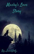 Masky's Love Story by _JaneWolf_
