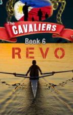 The Cavaliers: REVO by mydearwriter