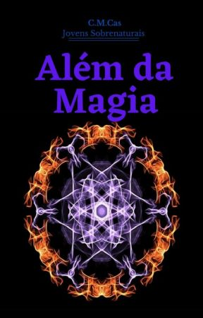 Além da Magia: Adolescentes sobrenaturais by Marcellocas
