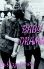 Baby Drama ( boyxboy) by DizzyDimitri