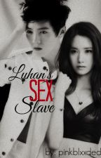 Luhan's Sex Slave by pinkblxxded