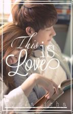 This is Love by syafalula