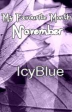 My favourite month November [Romantic Comedy] by IcyBlue