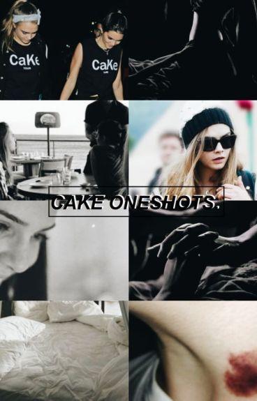 CaKe (Cara x Kendall) oneshots.
