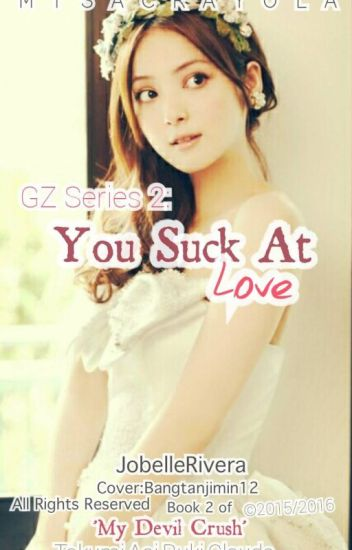 GZ Series 2: You suck at Love! (FIN)