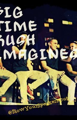 Big Time Rush imagines