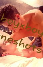 Boyxboy Oneshots by 4-ever2-gether