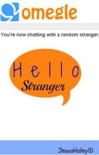 Hello Stranger { One Direction story } by JennaHaley1D