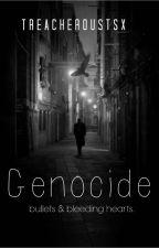 Genocide. by TreacherousTSx