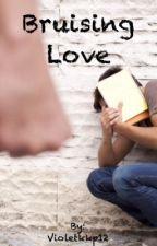 Bruising Love {Boyxboy} by Violetkkp12