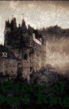 The story of the Dark Kingdom by Soilsethuaidh