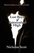 Lost Boys of Fairweather High by Nicholasscott