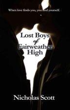 Lost Boys of Fairweather High by Nicholasscott
