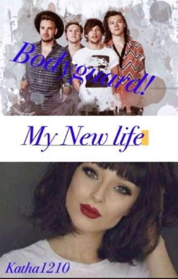 Bodyguard! My new life (One Direction FF)