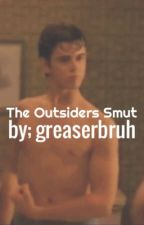 The Outsiders Smut by greaserbruh
