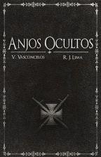Anjos Ocultos (EM REVISÃO) by CrazyForAngels
