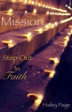 Mission by GodsWritingWarrior