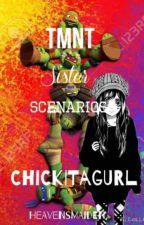 TMNT Sister Scenarios by ChickitaGurl