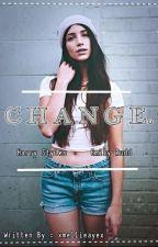 Change. by xmellieayex