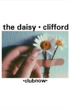 the daisy • clifford by clubnow
