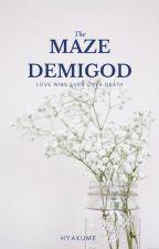 The Maze Demigod // Percy Jackson by Hyakume