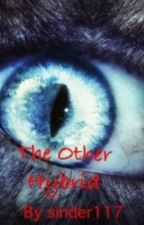 The Other Hybrid (TVD fanfic) by sinder117