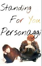 Standing For You: Personaggi! by ClaryKS