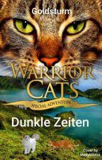 Warrior Cats Dunkle Zeiten by Goldsturm