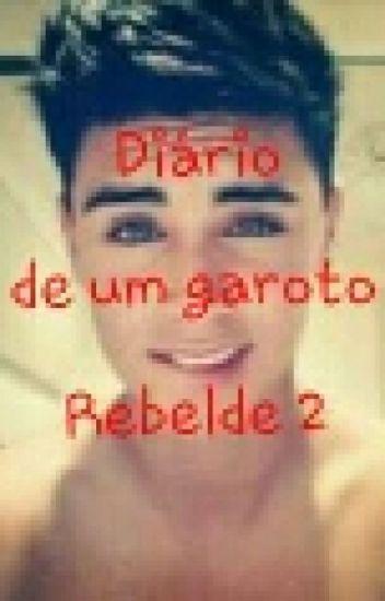Diario de um garoto rebelde 2