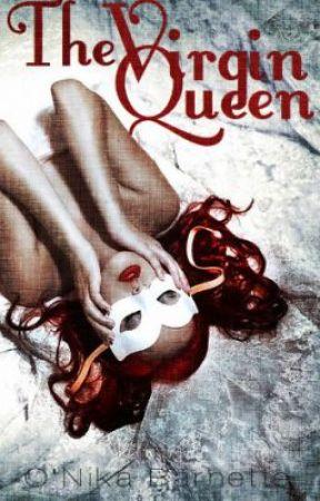 The  Virgin  Queen by onikabarnette28