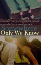 Somewhere Only We Know (Discontinued) by yvonnemarie