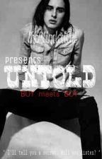 UNTOLD (BOYxBOY) by TheBlindedCat