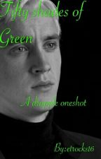 Fifty shades of Green (Drapple Oneshot) by etrocks16