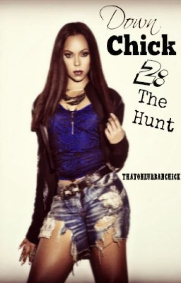 Down Chick 2: The Hunt