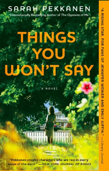 Things You Won't Say - Excerpt by SarahPekkanen