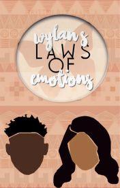 Wylan's Laws of Emotion by LocalBlackGirl