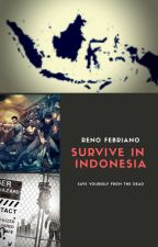 Survive In Indonesia by FantasticBeasttt_