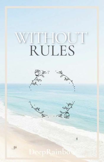 Without rules