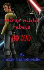 mirai nikki rebels by mizakishanethekiller