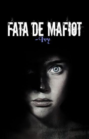 Fata de mafiot