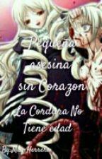 Pequeña Asesina sin Corazón » Creepypastas « by May-Herrera01