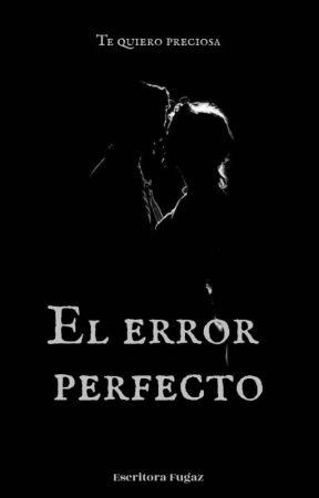 El error perfecto by Flavi18