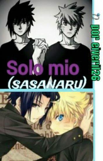 Solo mio-  Sasunaru