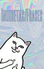 Indiretas/Frases qualquer by srDrew22